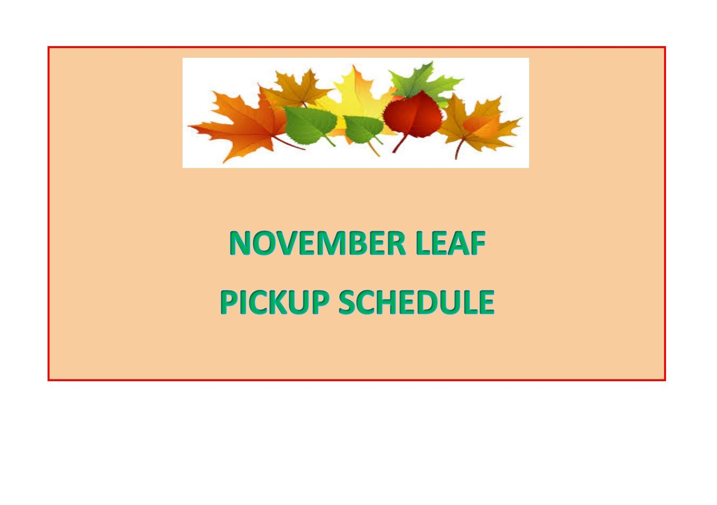 November Leaf Pickup Schedule